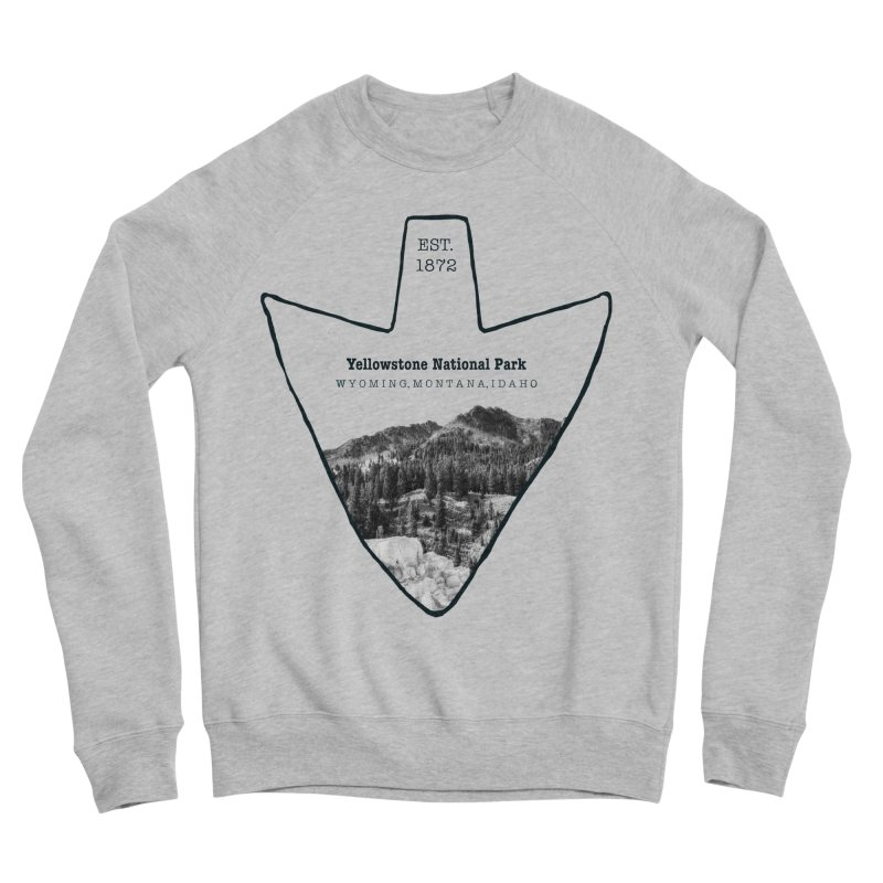 Yellowstone National Park Arrowhead Women's Sponge Fleece Sweatshirt by Of The Wild by Kimberly J Tilley