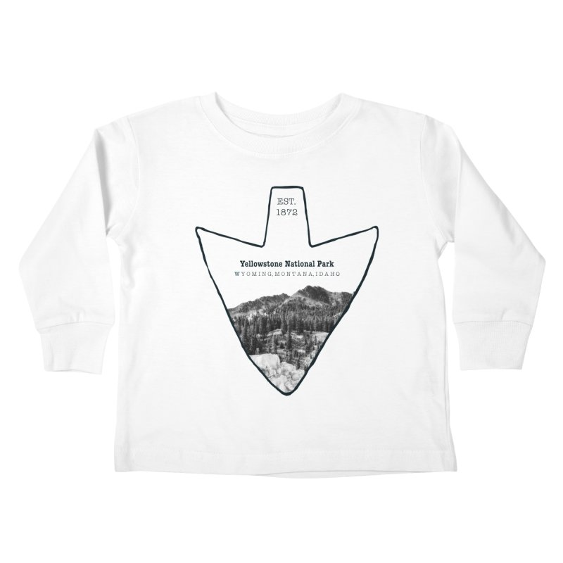 Yellowstone National Park Arrowhead Kids Toddler Longsleeve T-Shirt by Of The Wild by Kimberly J Tilley