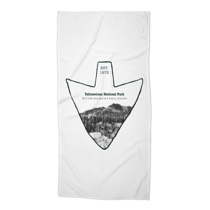 Yellowstone National Park Arrowhead Accessories Beach Towel by Of The Wild by Kimberly J Tilley