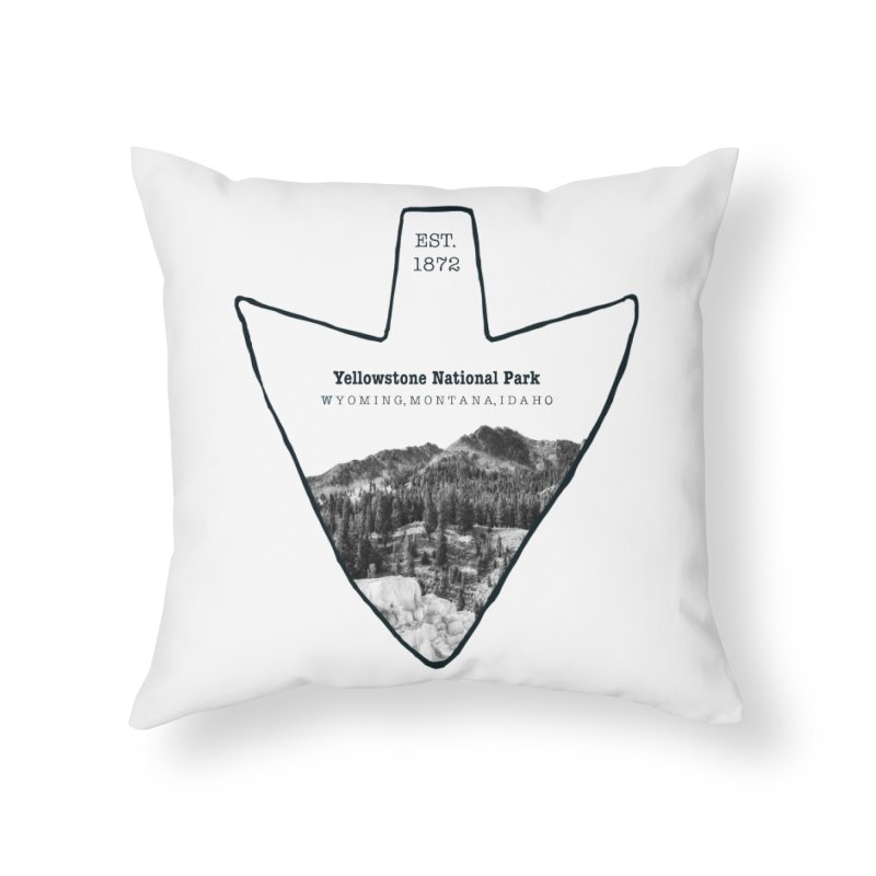 Yellowstone National Park Arrowhead Home Throw Pillow by Of The Wild by Kimberly J Tilley