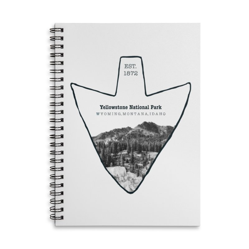 Yellowstone National Park Arrowhead Accessories Notebook by Of The Wild by Kimberly J Tilley