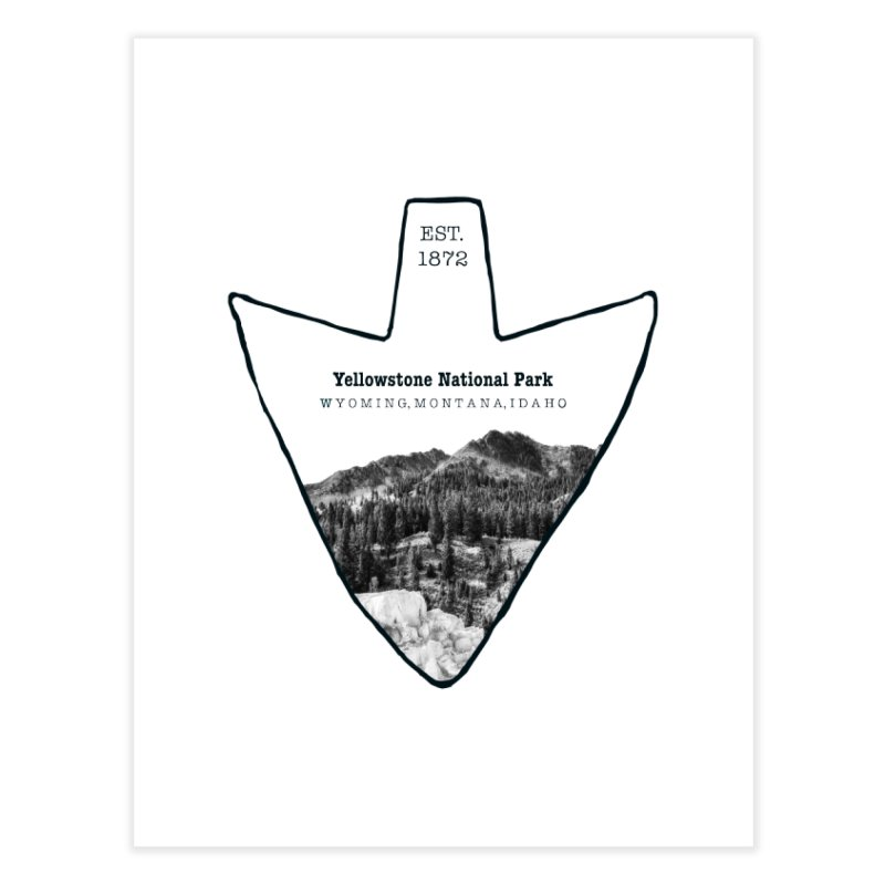 Yellowstone National Park Arrowhead Home Fine Art Print by Of The Wild by Kimberly J Tilley