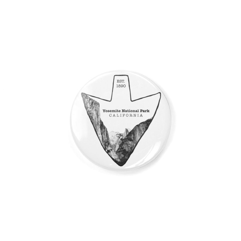 Yosemite National Park Arrowhead Accessories Button by Of The Wild by Kimberly J Tilley