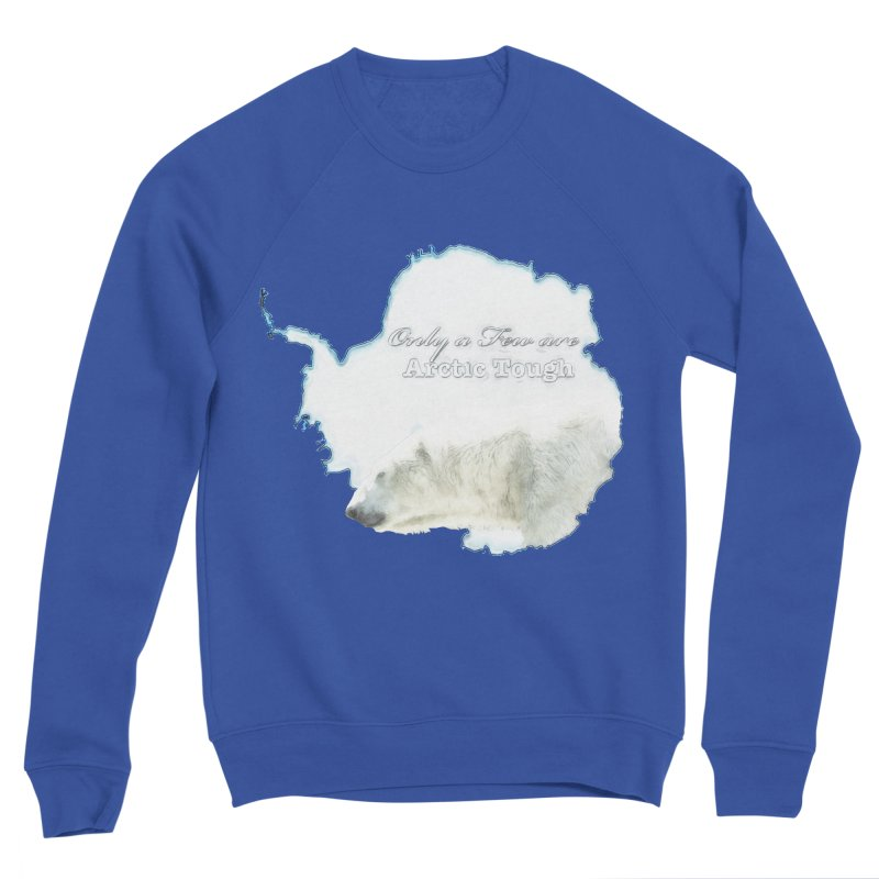 Arctic Tough Men's Sweatshirt by Of The Wild by Kimberly J Tilley