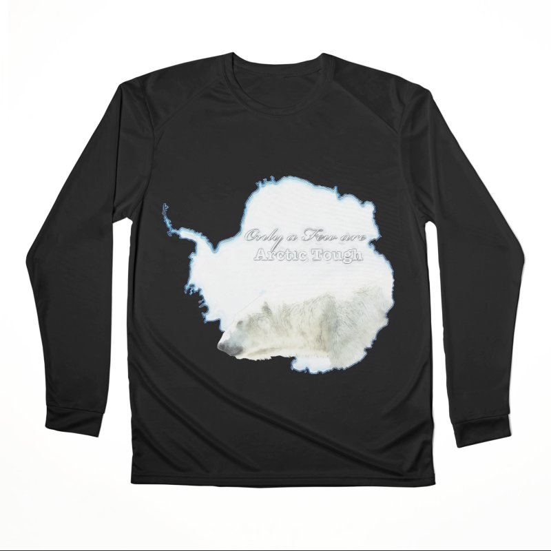Arctic Tough Women's Performance Unisex Longsleeve T-Shirt by Of The Wild by Kimberly J Tilley