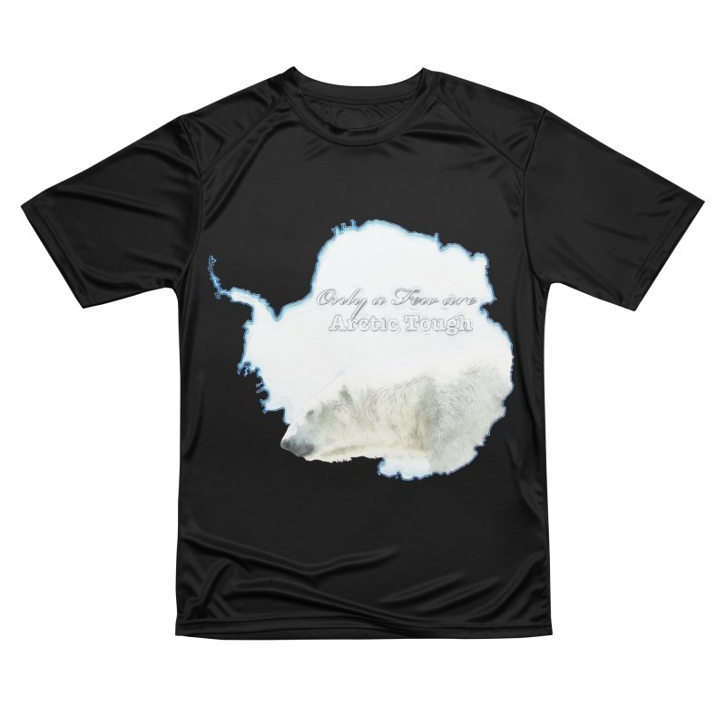 Arctic Tough Women's Performance Unisex T-Shirt by Of The Wild by Kimberly J Tilley