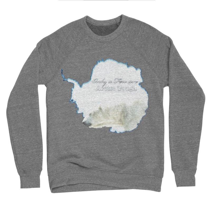 Arctic Tough Men's Sponge Fleece Sweatshirt by Of The Wild by Kimberly J Tilley