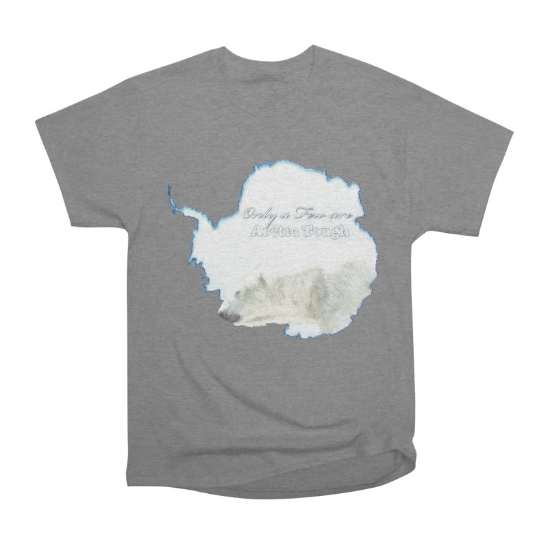 Arctic Tough Women's Heavyweight Unisex T-Shirt by Of The Wild by Kimberly J Tilley