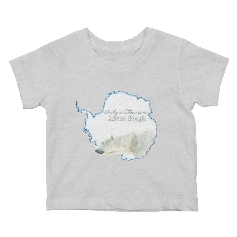 Arctic Tough Kids Baby T-Shirt by Of The Wild by Kimberly J Tilley