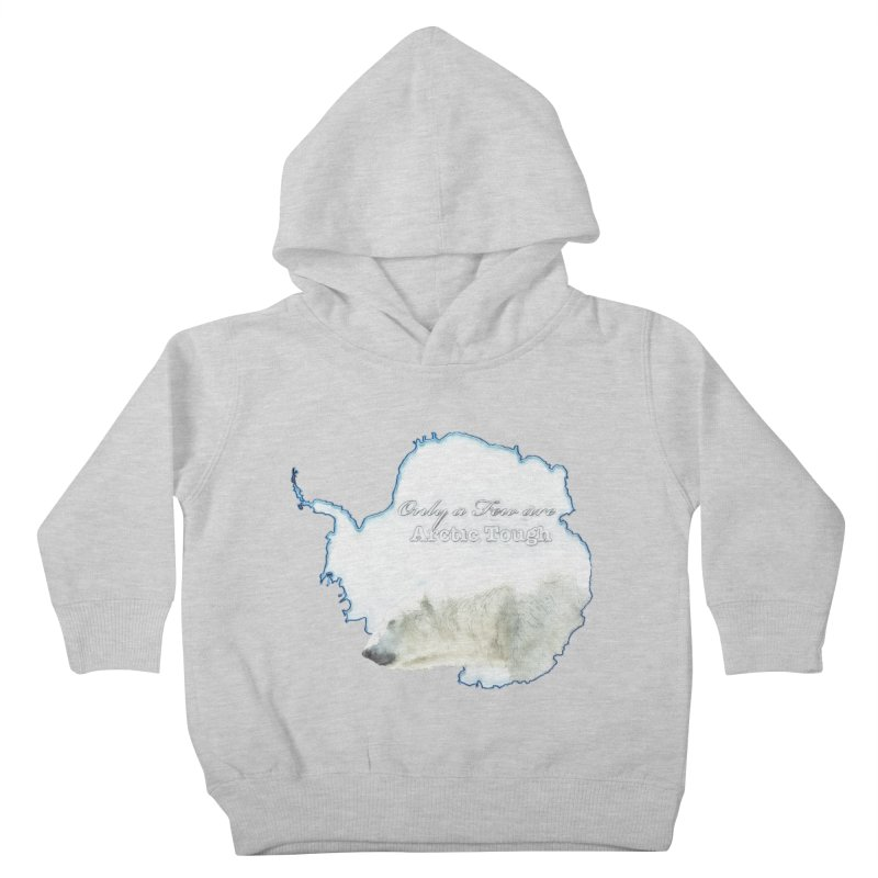 Arctic Tough Kids Toddler Pullover Hoody by Of The Wild by Kimberly J Tilley