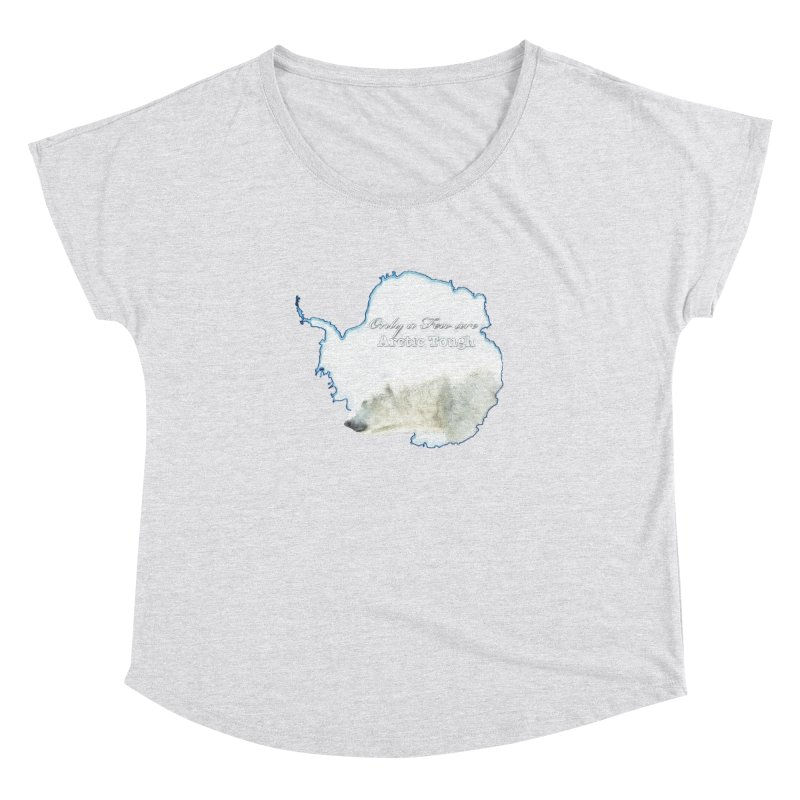 Arctic Tough Women's Dolman Scoop Neck by Of The Wild by Kimberly J Tilley