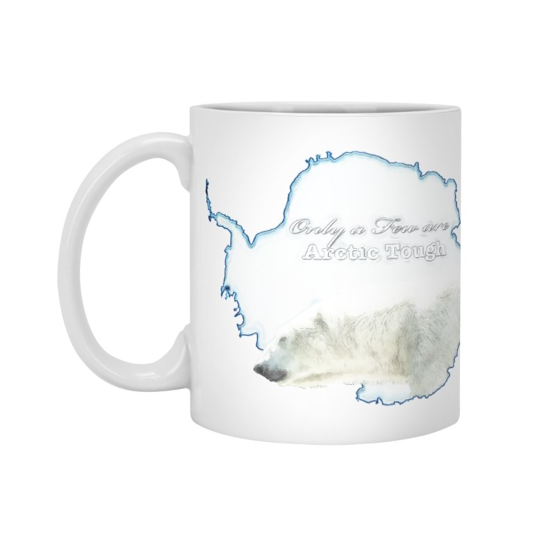 Arctic Tough Accessories Mug by Of The Wild by Kimberly J Tilley