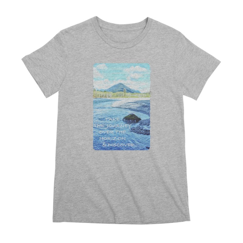 Take the Journey Women's Premium T-Shirt by Of The Wild by Kimberly J Tilley