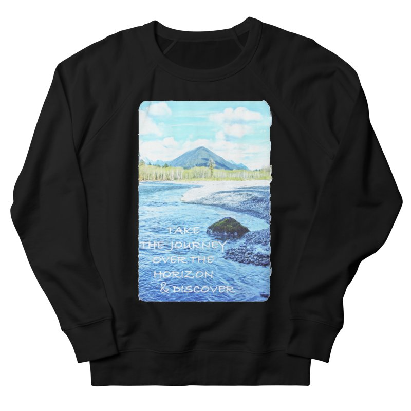 Take the Journey Women's French Terry Sweatshirt by Of The Wild by Kimberly J Tilley