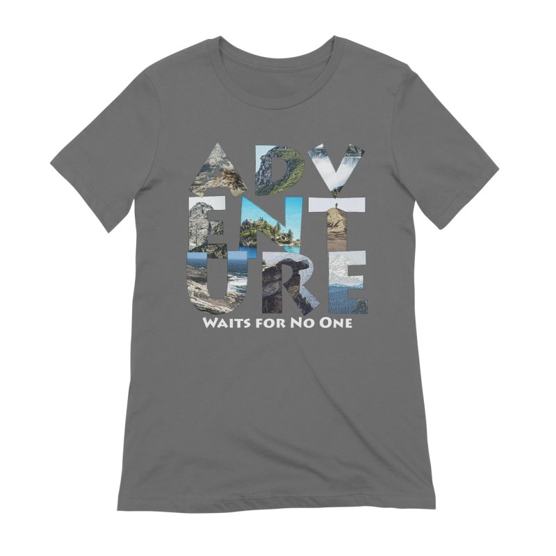 Adventure Waits for No One Women's Extra Soft T-Shirt by Of The Wild by Kimberly J Tilley