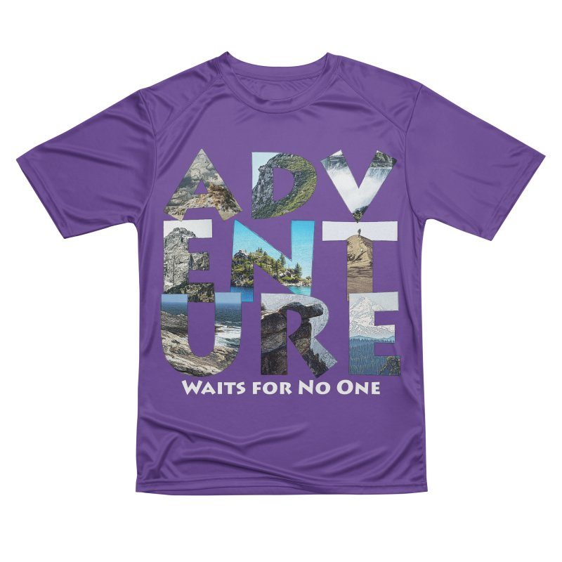 Adventure Waits for No One Men's Performance T-Shirt by Of The Wild by Kimberly J Tilley