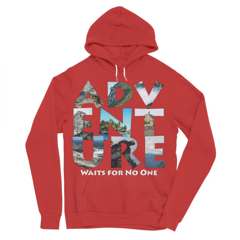 Adventure Waits for No One Men's Sponge Fleece Pullover Hoody by Of The Wild by Kimberly J Tilley