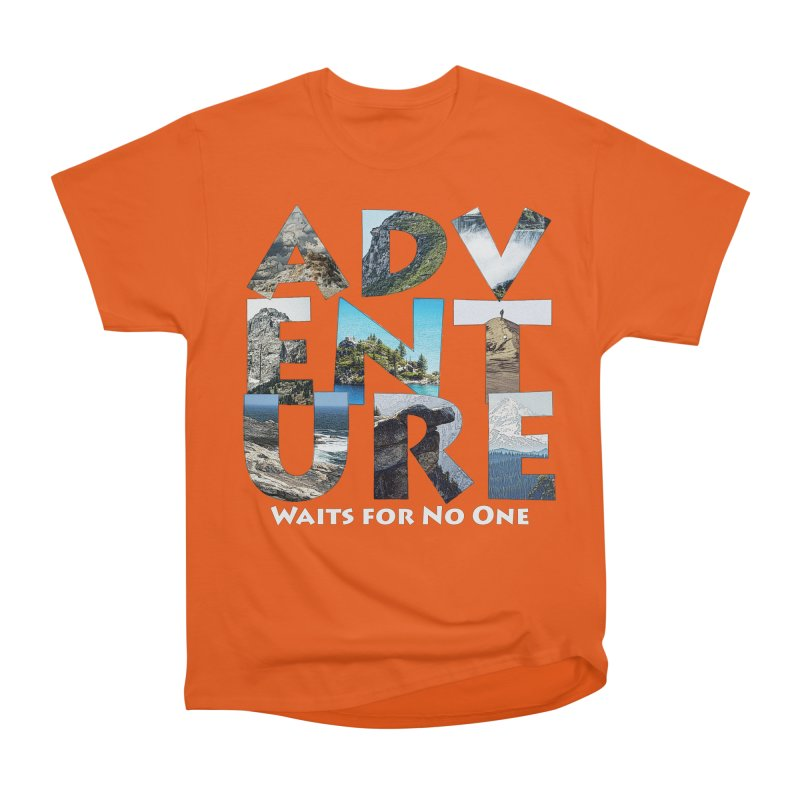 Adventure Waits for No One Women's T-Shirt by Of The Wild by Kimberly J Tilley