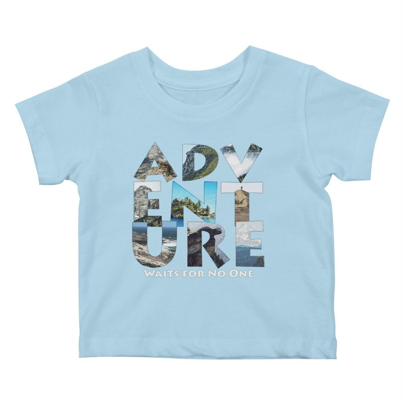 Adventure Waits for No One Kids Baby T-Shirt by Of The Wild by Kimberly J Tilley