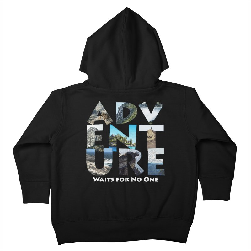 Adventure Waits for No One Kids Toddler Zip-Up Hoody by Of The Wild by Kimberly J Tilley