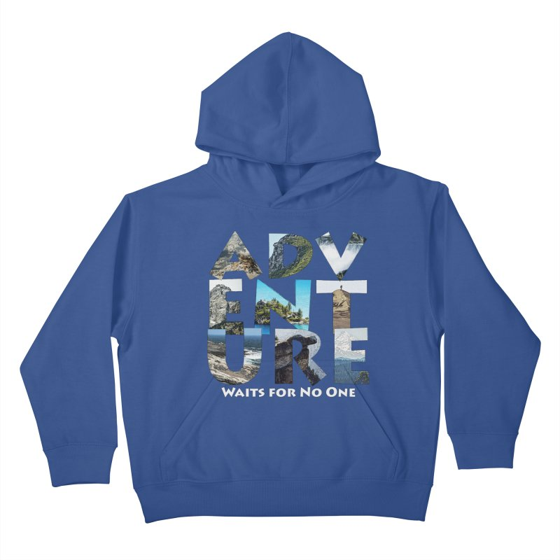 Adventure Waits for No One Kids Pullover Hoody by Of The Wild by Kimberly J Tilley
