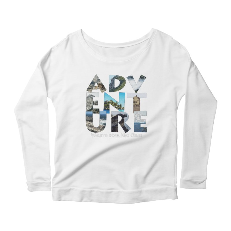 Adventure Waits for No One Women's Scoop Neck Longsleeve T-Shirt by Of The Wild by Kimberly J Tilley