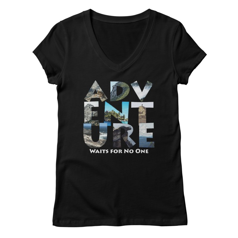 Adventure Waits for No One Women's V-Neck by Of The Wild by Kimberly J Tilley