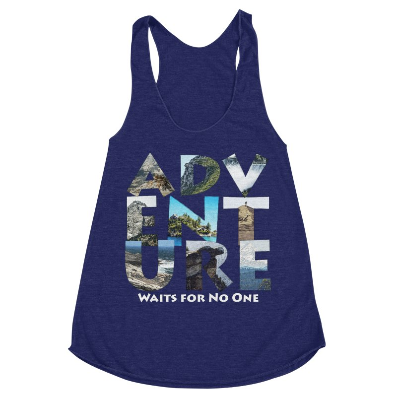 Adventure Waits for No One Women's Racerback Triblend Tank by Of The Wild by Kimberly J Tilley