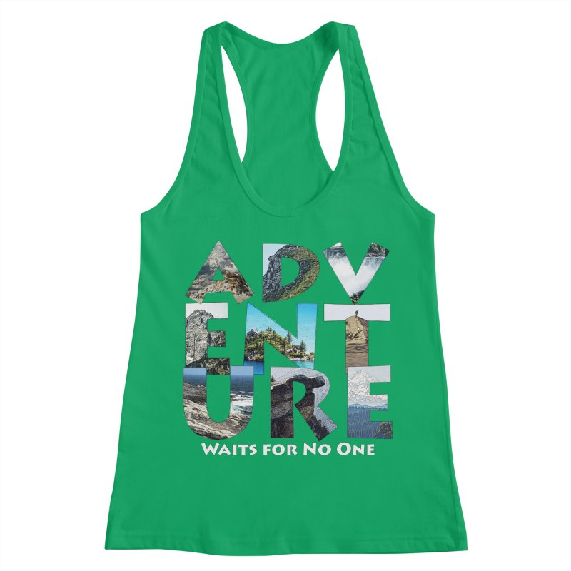 Adventure Waits for No One Women's Tank by Of The Wild by Kimberly J Tilley