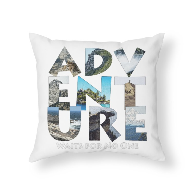Adventure Waits for No One Home Throw Pillow by Of The Wild by Kimberly J Tilley
