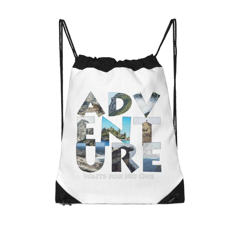 Adventure Waits for No One Accessories Drawstring Bag Bag by Of The Wild by Kimberly J Tilley