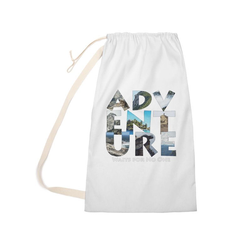 Adventure Waits for No One Accessories Laundry Bag Bag by Of The Wild by Kimberly J Tilley