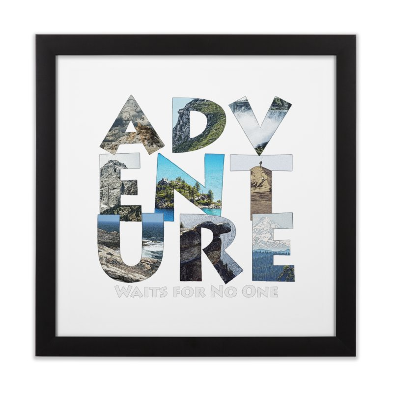 Adventure Waits for No One Home Framed Fine Art Print by Of The Wild by Kimberly J Tilley