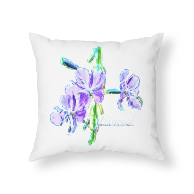 Fireweed Home Throw Pillow by Of The Wild by Kimberly J Tilley