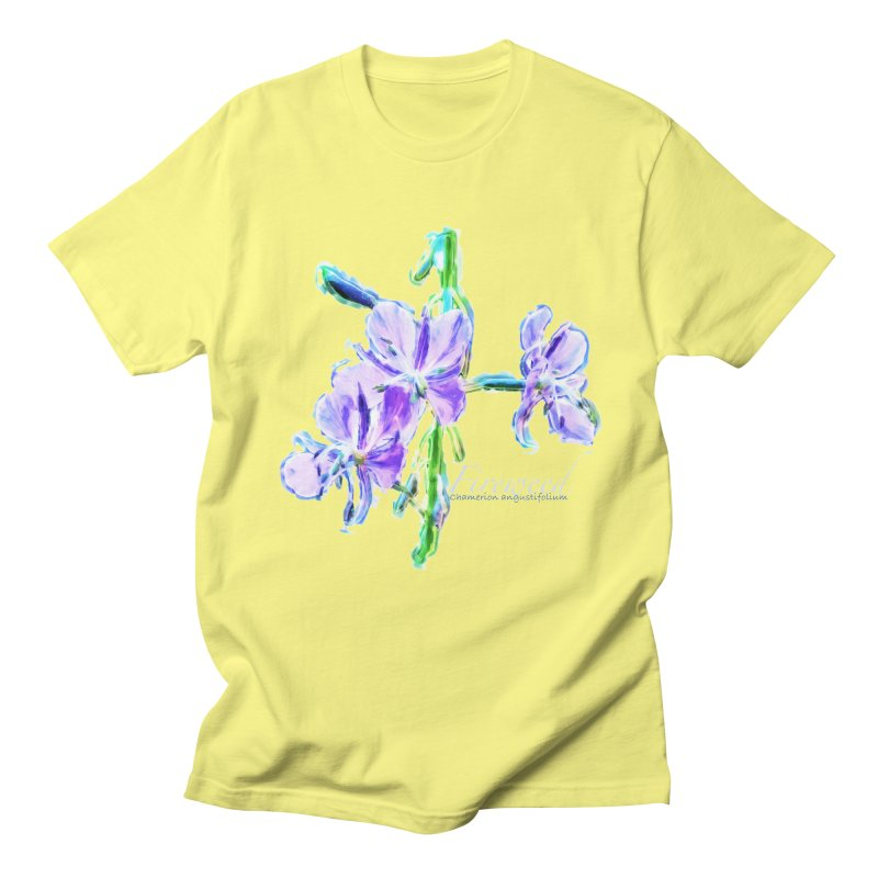 Fireweed Women's Regular Unisex T-Shirt by Of The Wild by Kimberly J Tilley