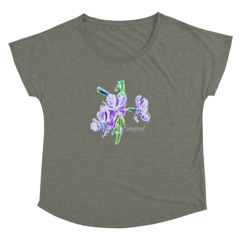 Fireweed Women's Dolman Scoop Neck by Of The Wild by Kimberly J Tilley