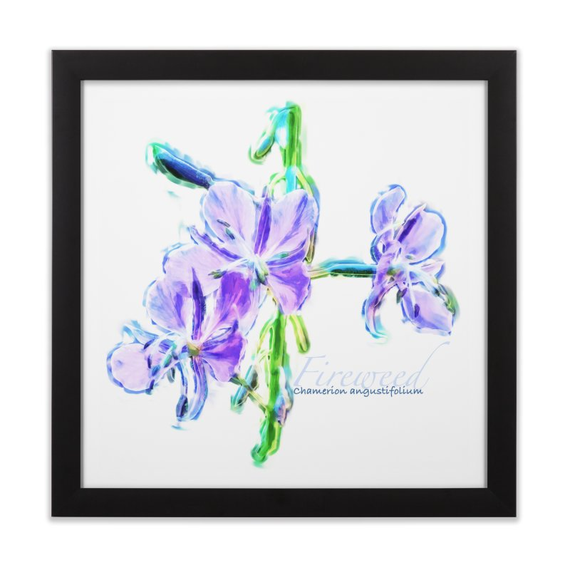 Fireweed Home Framed Fine Art Print by Of The Wild by Kimberly J Tilley