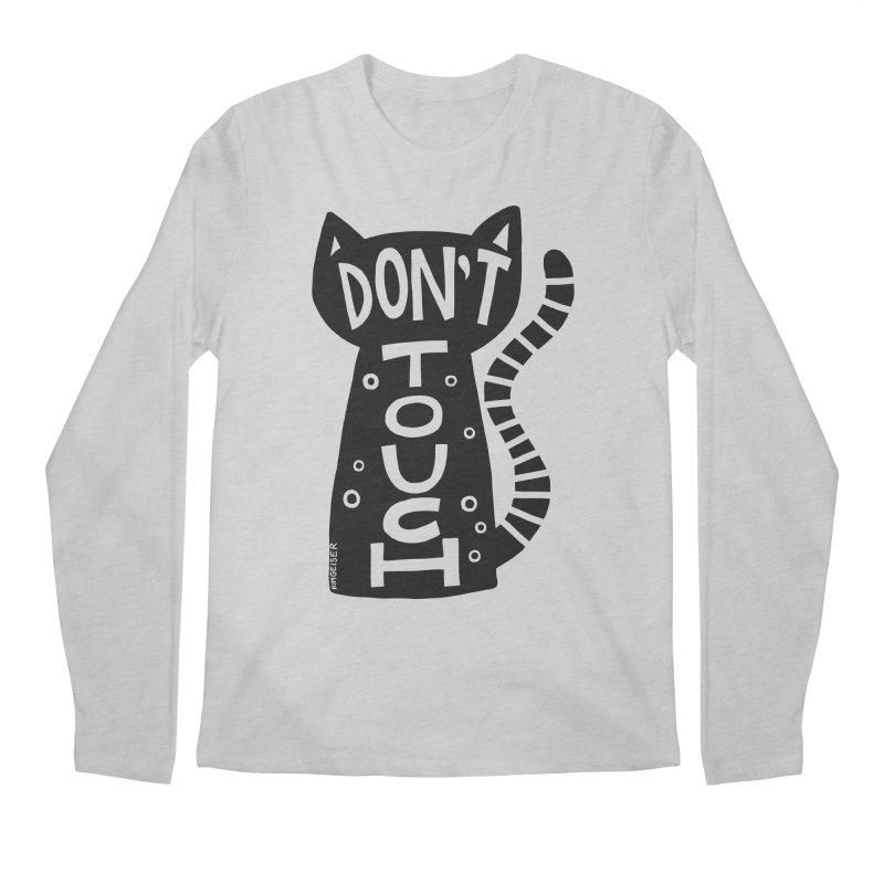 Don't Touch Me Men's Longsleeve T-Shirt by kimgeiserstudios's Artist Shop