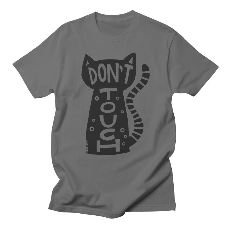 Don't Touch Me Men's T-Shirt by kimgeiserstudios's Artist Shop