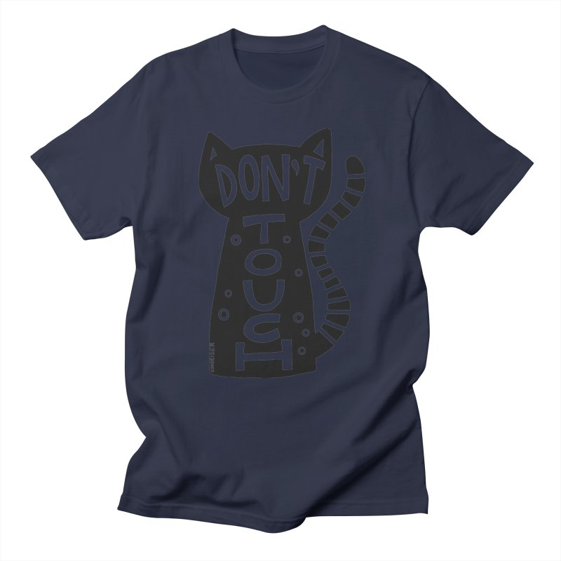 Don't Touch Me Men's Regular T-Shirt by kimgeiserstudios's Artist Shop