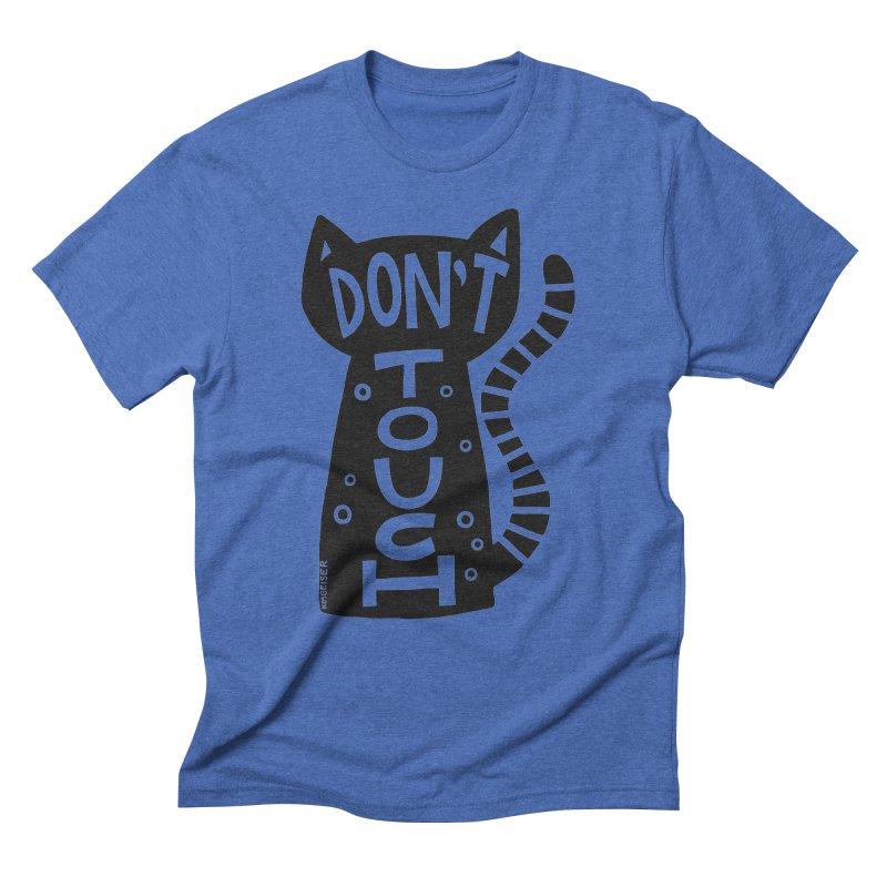 Don't Touch Me Men's T-Shirt by kimgeiserstudios's Artist Shop
