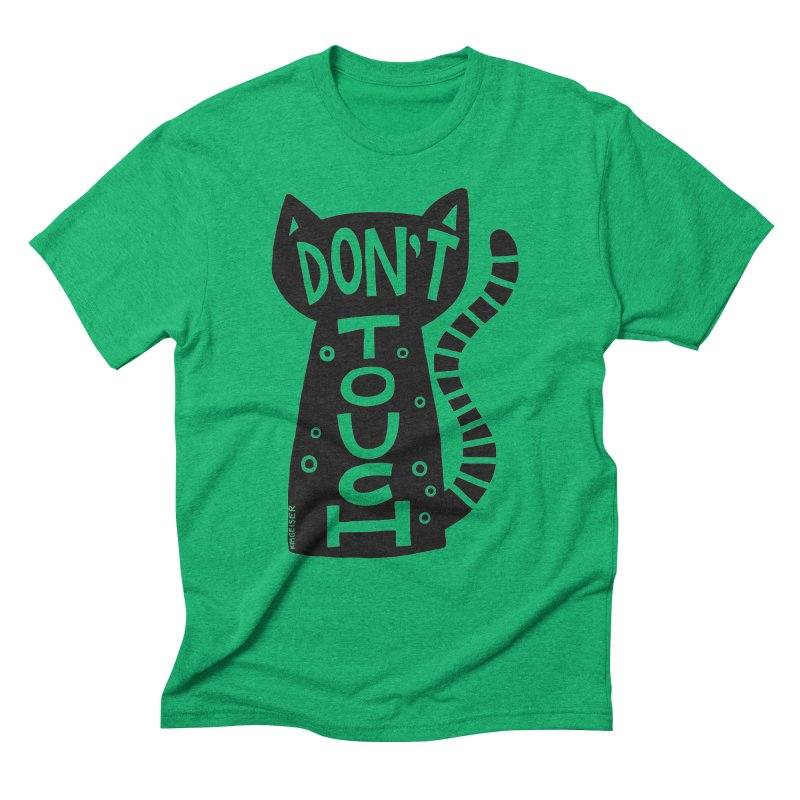 Don't Touch Me Men's Triblend T-Shirt by kimgeiserstudios's Artist Shop