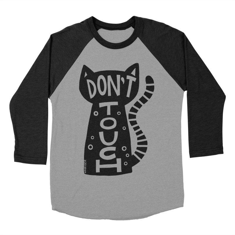 Don't Touch Me Women's Baseball Triblend Longsleeve T-Shirt by kimgeiserstudios's Artist Shop