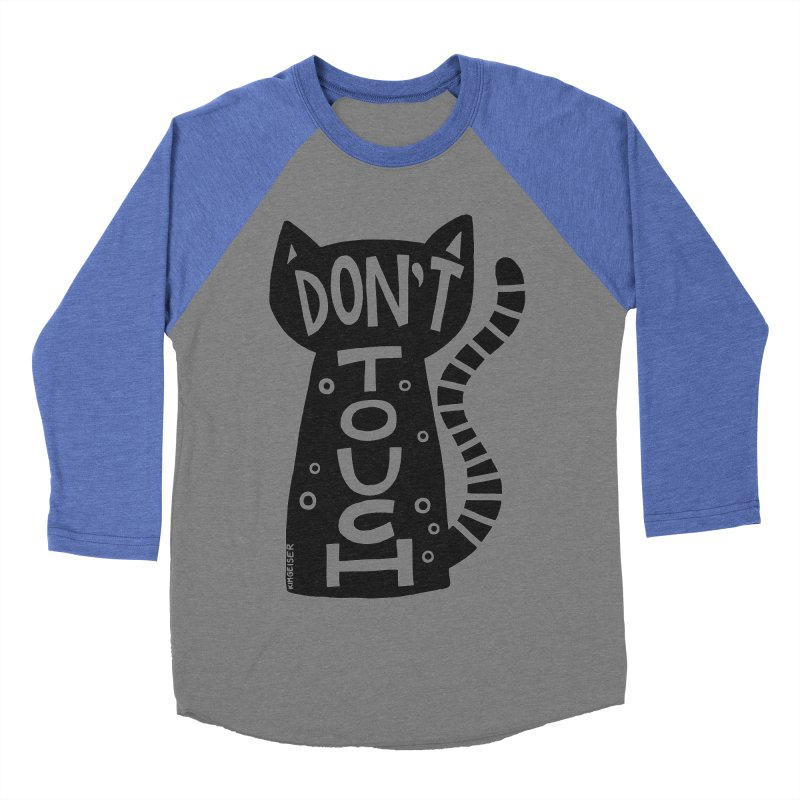 Don't Touch Me Men's Baseball Triblend Longsleeve T-Shirt by kimgeiserstudios's Artist Shop