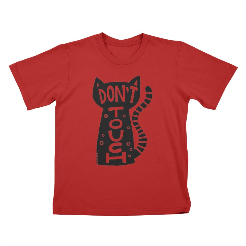 Don't Touch Me Kids T-shirt by kimgeiserstudios's Artist Shop