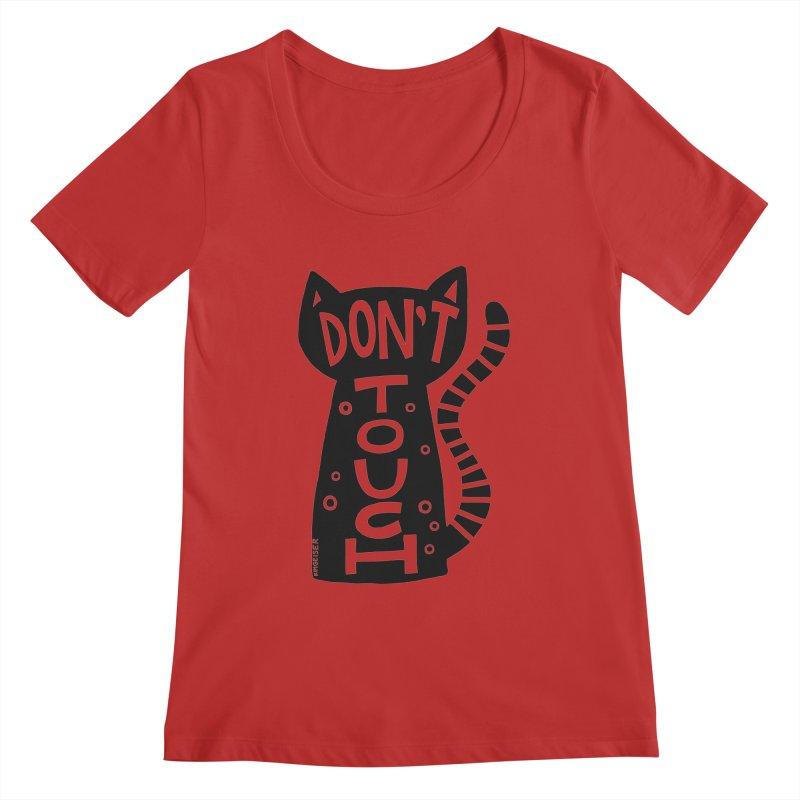 Don't Touch Me Women's Regular Scoop Neck by kimgeiserstudios's Artist Shop