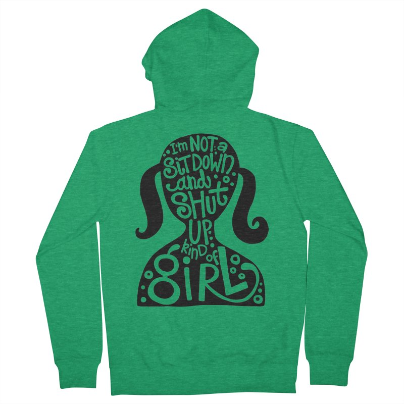 Kind of girl Women's Zip-Up Hoody by kimgeiserstudios's Artist Shop