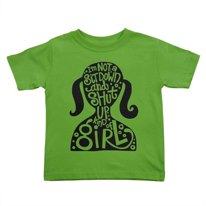 Kind of girl Kids Toddler T-Shirt by kimgeiserstudios's Artist Shop