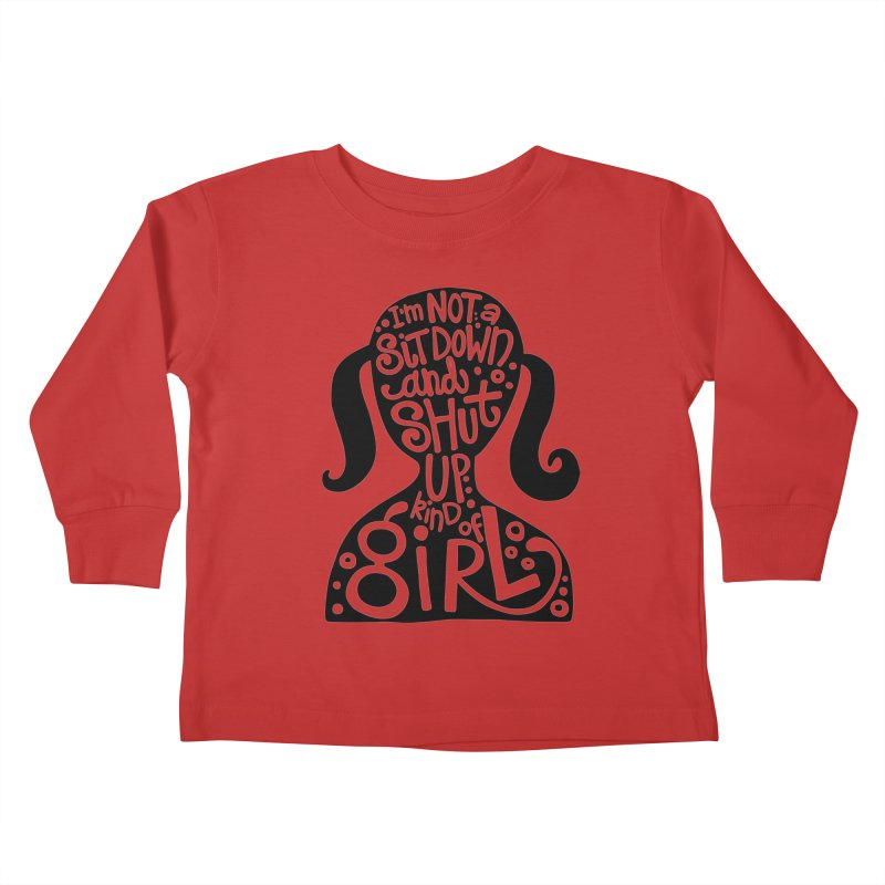 Kind of girl Kids Toddler Longsleeve T-Shirt by kimgeiserstudios's Artist Shop