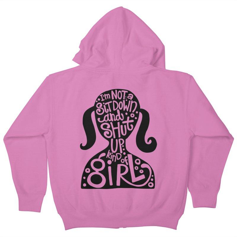 Kind of girl Kids Zip-Up Hoody by kimgeiserstudios's Artist Shop